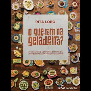 """Resenha do livro """"O que tem na geladeira?"""", de Rita Lobo"""